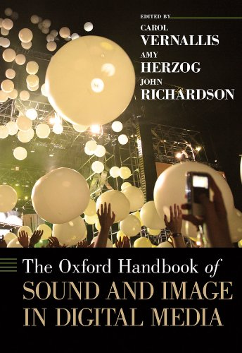 The Oxford Handbook of Soundand Image in Digital Media
