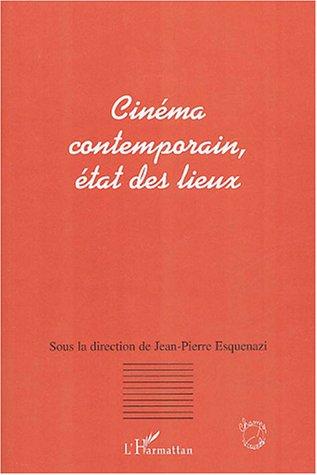 Cinéma contemporain: état des lieux