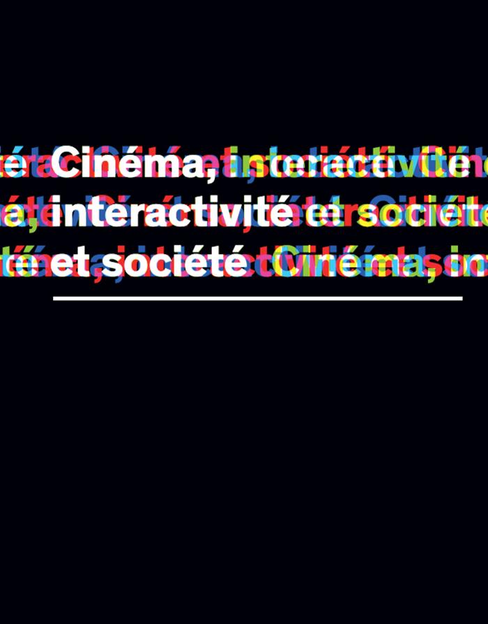 Cinéma,interactivité et société