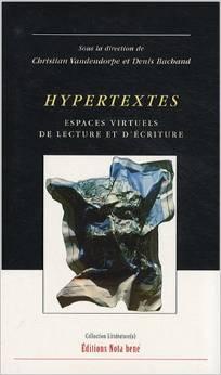 Hypertextes. Espaces virtuels de lecture et d'écriture