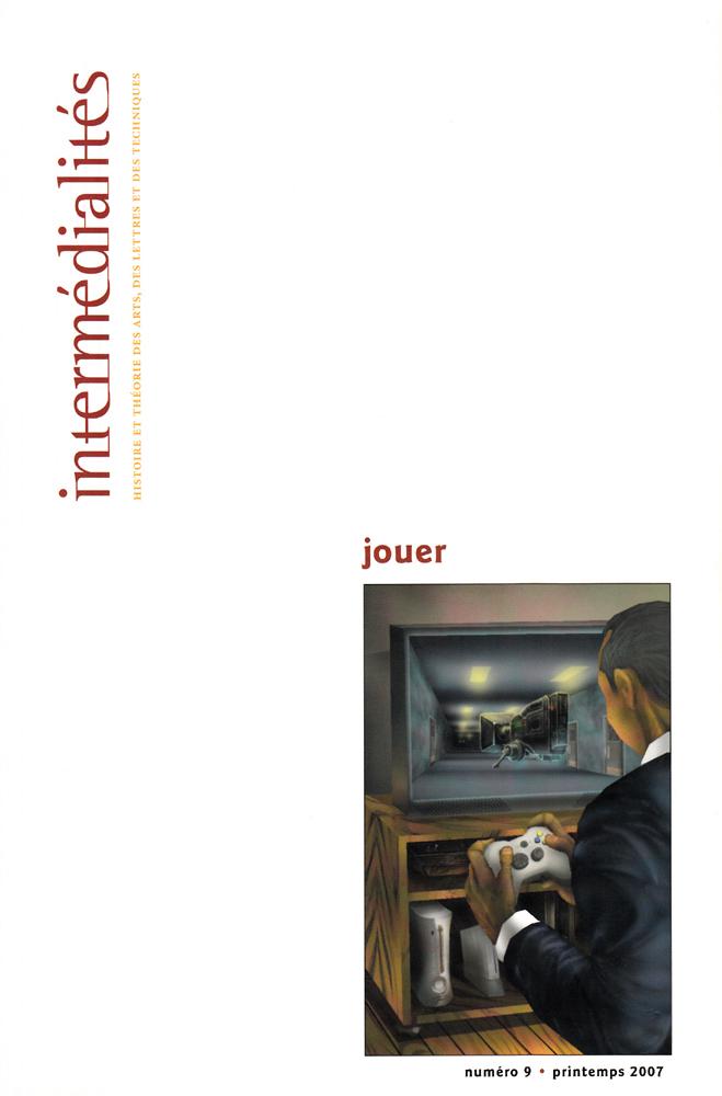 Intermédialités, Jouer