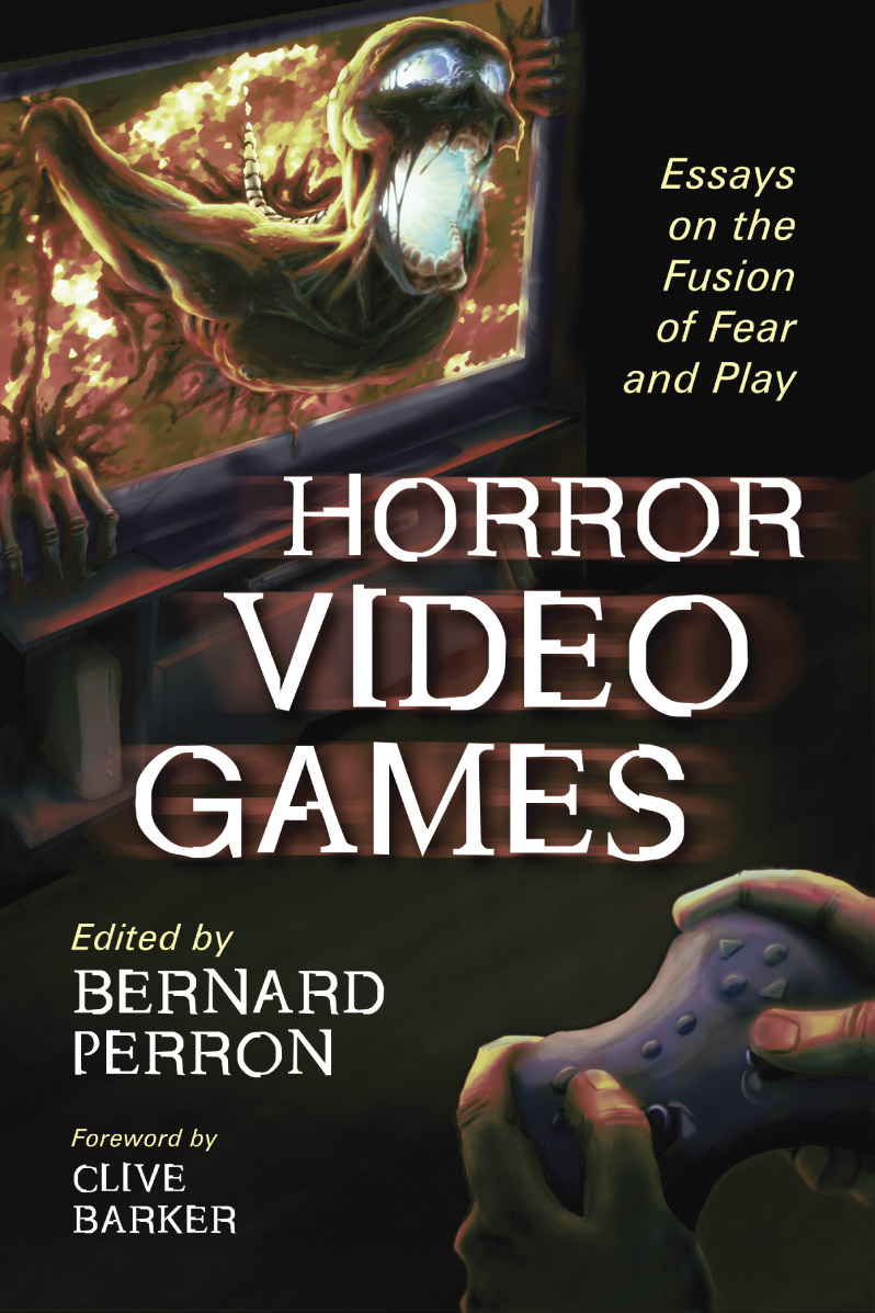 Horror Video Games: Essay on the Fusion of Fear and Play