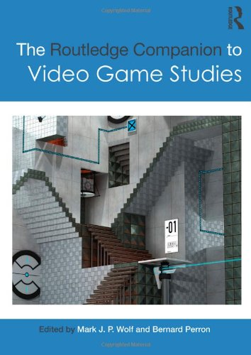 The Routledge Companion to Video Game Studies
